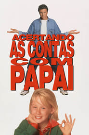 Filme – Acertando As Contas com Papai