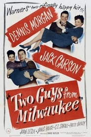 Two Guys from Milwaukee (1946)