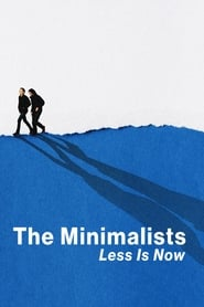 The Minimalists: Less Is Now poster