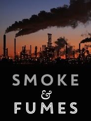 Watch Smoke and Fumes: The Climate Change Cover-Up