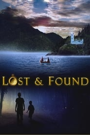 Lost & Found (2016) Full Movie