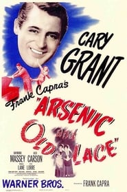 Arsenic and Old Lace Watch and Download Free Movie in HD Streaming