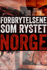Forbrytelsene som rystet Norge (2021)