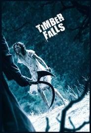 Poster Timber Falls 2007