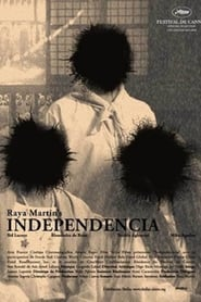 Watch Independencia (2009)