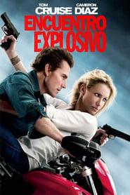 Encuentro explosivo (2010) | Noche y día | Knight and day
