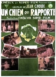 Un Chien qui rapporte (1932)