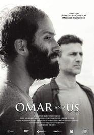 مشاهدة فيلم Omar and Us مترجم