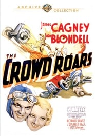 The Crowd Roars Watch and Download Free Movie in HD Streaming