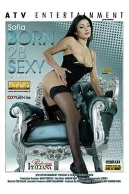 Born 2B Sexy