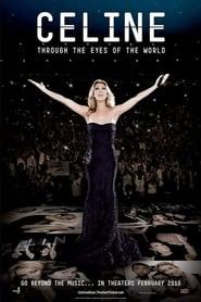 Celine: Through the Eyes of the World (2010)