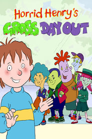 Horrid Henry's Gross Day Out (2020)