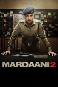 Mardaani 2 – 2019 Hindi Movie BluRay 300mb 480p 900mb 720p 3GB 8GB 10GB 1080p