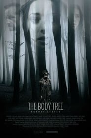 The Body Tree (2017) Full Movie Watch Online Free