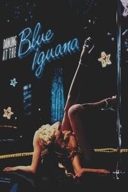 Dancing at the Blue Iguana (2001) | Dancing at the Blue Iguana