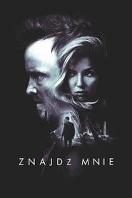 Znajdź mnie (2016) Online Cały Film CDA