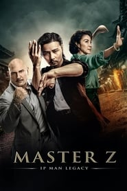 Master Z: The Ip Man Legacy [2018]