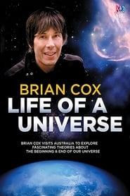 Brian Cox: Life Of A Universe 2017