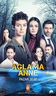 Ağlama Anne Episode 12