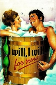 I Will, I Will...For Now (1976)