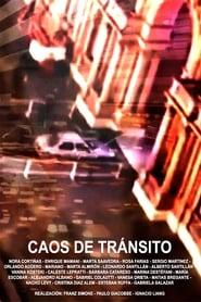 Caos de tránsito (2020)