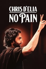 Chris D'Elia: No Pain (2020)