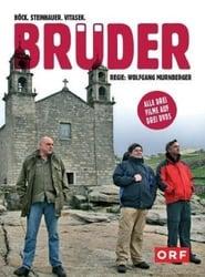 Brüder III - Auf dem Jakobsweg 2006