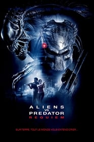 Aliens vs. Predator : Requiem movie