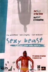 Sexy Beast - L'ultimo colpo della bestia 2001