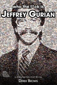 Who The F*ck Is Jeffrey Gurian?