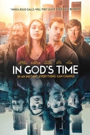Watch In God's Time (2018) Full Movie Online Free