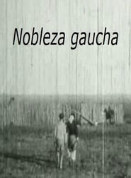 Gaucho Nobility  Poster