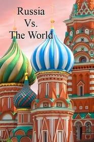 Russia vs. the World 2021