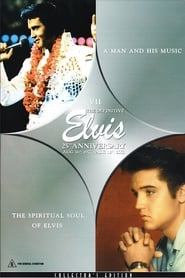 The Definitive Elvis 25th Anniversary: Vol. 7 A Man And His Music & The Spiritual Soul Of Elvis