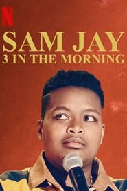 Sam Jay: 3 in the Morning (2020)