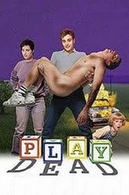 'Play Dead (2001)