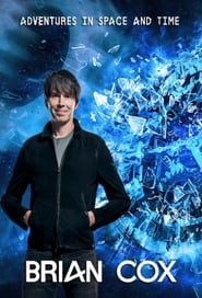 Brian Cox's Adventures in Space and Time 2021