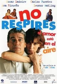 No respires, el amor está en el aire (1999)
