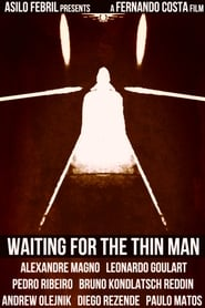 Waiting for the Thin Man (2018)