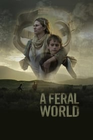 A Feral World : The Movie | Watch Movies Online