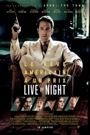 Live by Night streaming vf