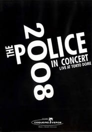 The Police : Live In Concert Tokyo 2008