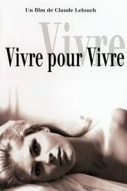 Vivre pour vivre / Live for Life / Ζήσε για την Ζωή