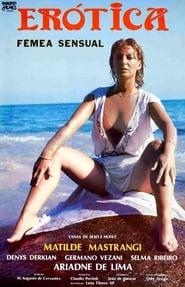 مشاهدة فيلم Erótica, A Fêmea Sensual 1984 مترجم أون لاين بجودة عالية