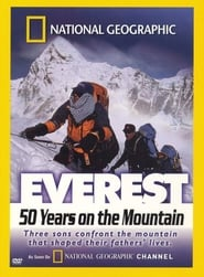 National Geographic - Everest 50 Years on the Mountain movie