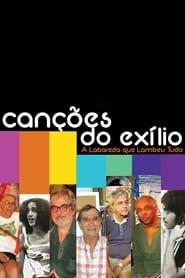 Canções do Exílio: A Labareda que Lambeu Tudo 2011
