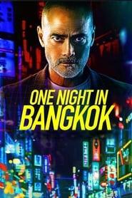 One Night in Bangkok [1080p]
