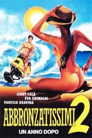 Abbronzatissimi 2 – un anno dopo (1993)
