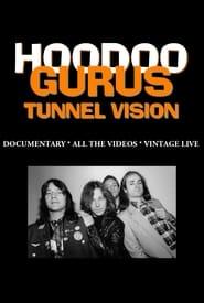 Hoodoo Gurus: Tunnel Vision 2005
