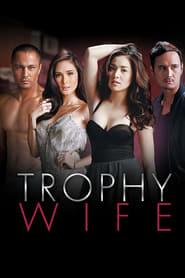 Trophy Wife (2014)